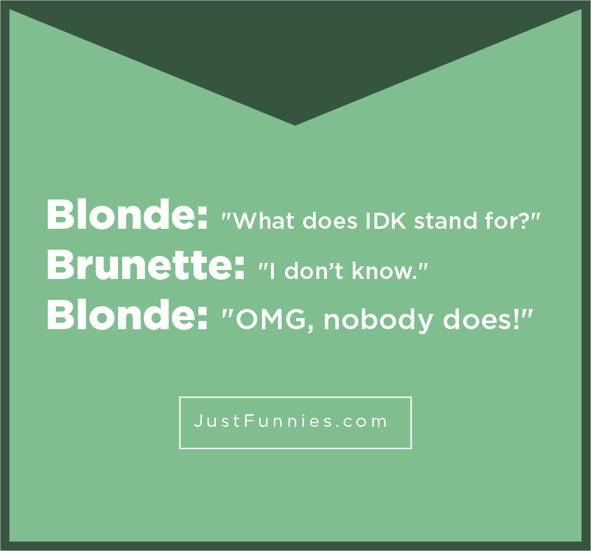 Blonde What does IDK stand for