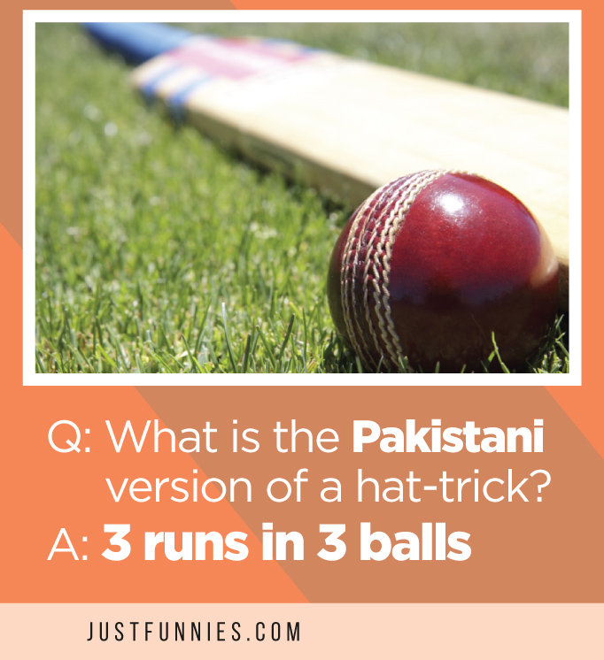 Q What is the Pakistani version of a hat-trickA 3 runs in 3 balls