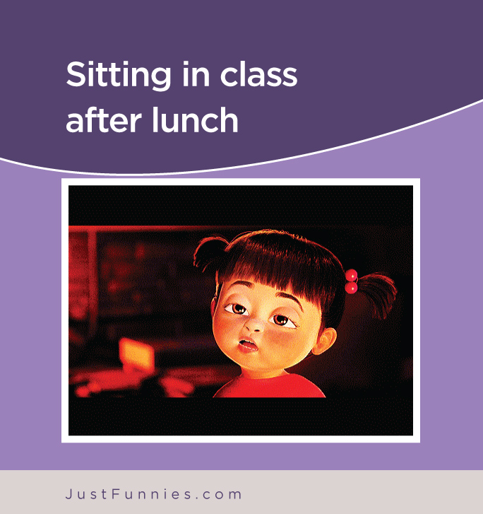 Sitting in class after lunch