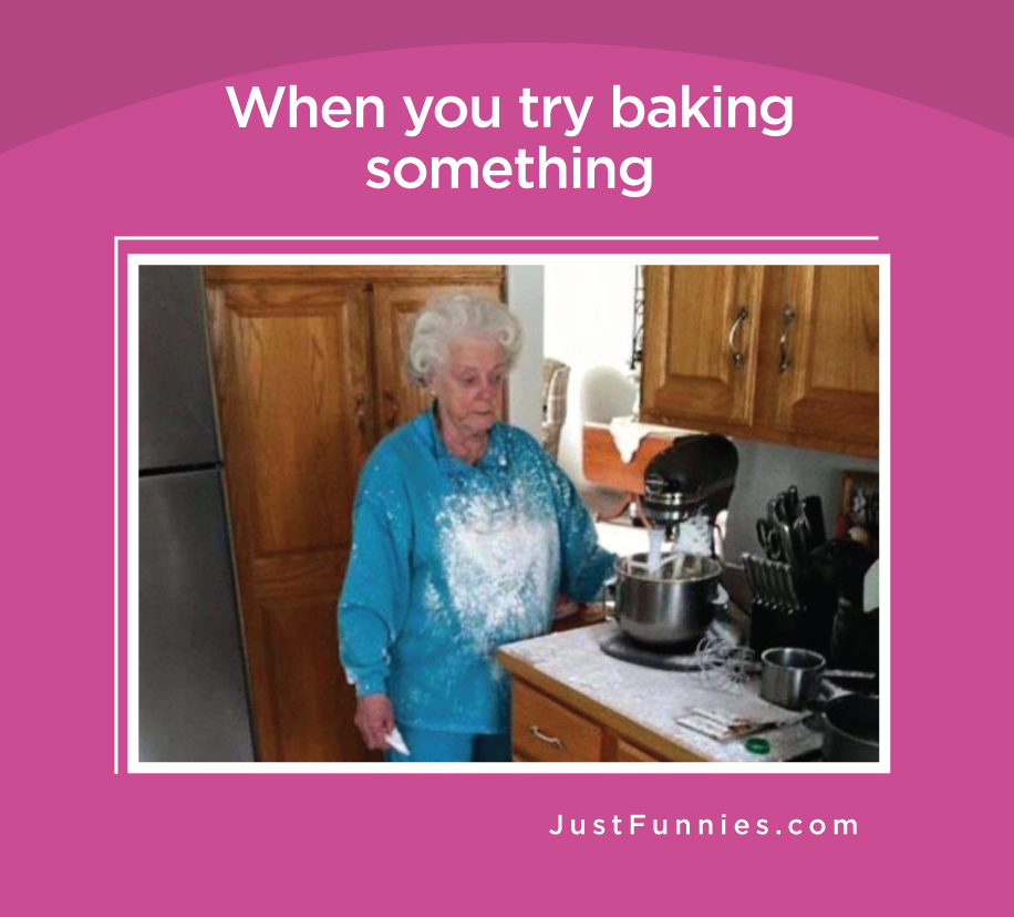 When you try baking something