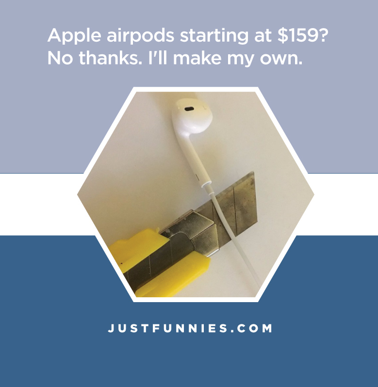 apple-airpods-starting-at-159-no-thanks-ill-make-my-own-ill-make-my-own