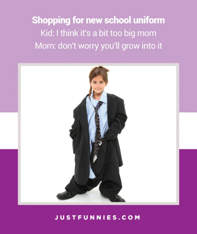 shopping-for-new-school-uniform-kid-i-think-its-a-bit-too-big-mom-mom-dont-worry-youll-grow-into-it