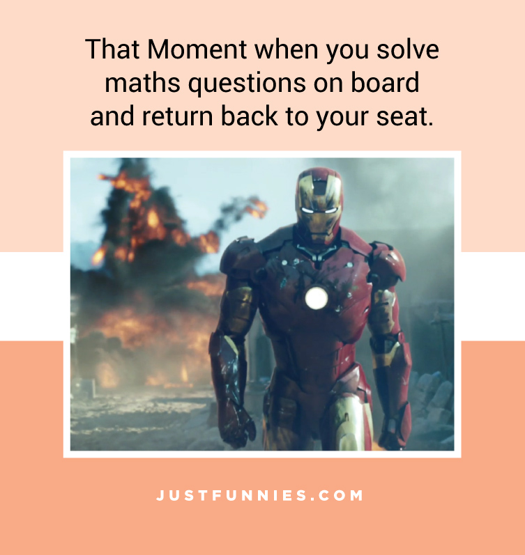 that-moment-when-you-solve-maths-questions-on-board-and-return-back-to-your-seat