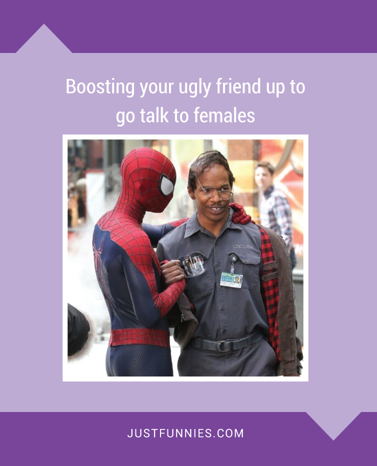 boosting-your-ugly-friend-up-to-go-talk-to-females