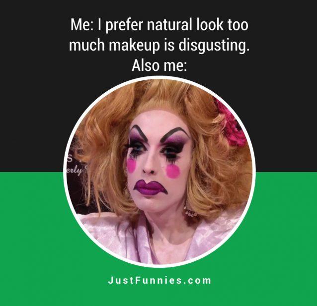 i-prefer-a-natural-look-too-much-makeup-is-disgusting-me