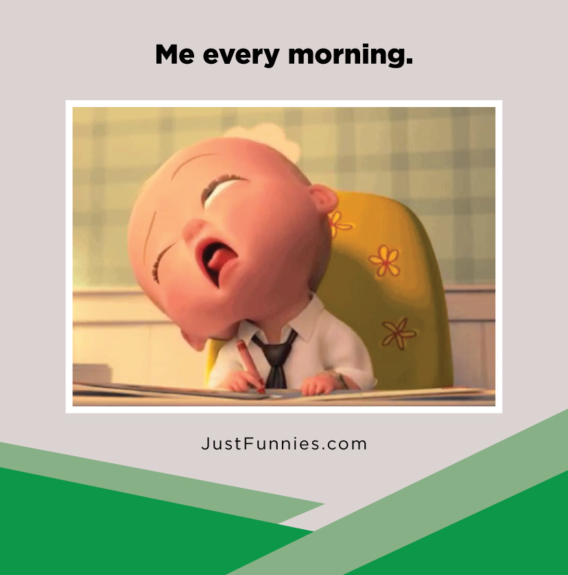 me-every-morning